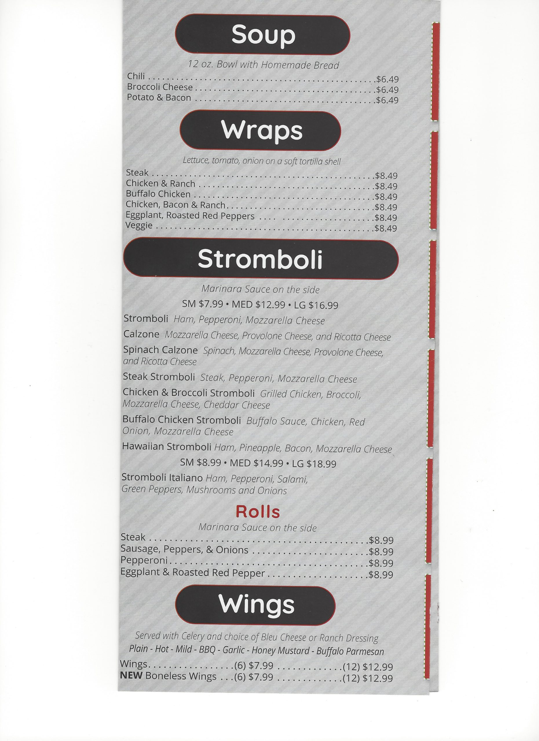Soup, Wraps, Strombolis and Wings